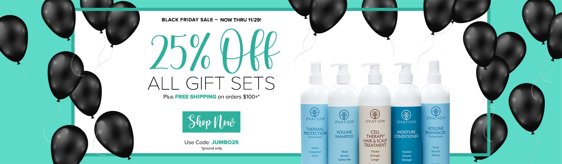 Holiday Gift Sets 25% Off - Code: JUMBO