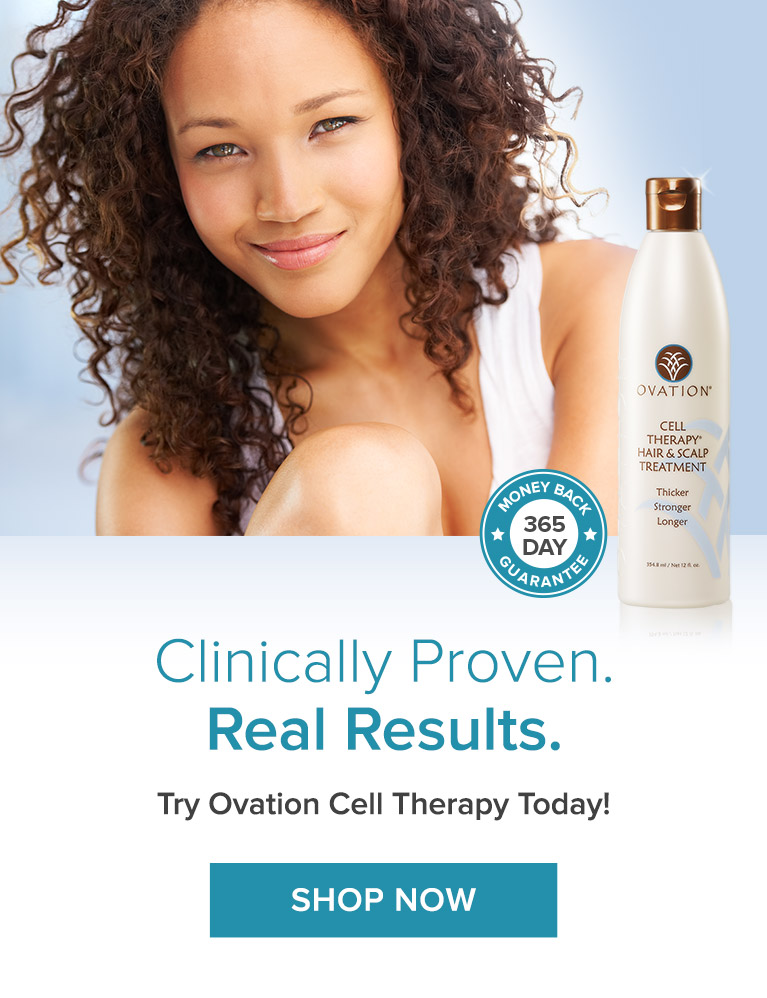 Ovation Hair Cell Therapy. Clinically Proven. Natural Results.