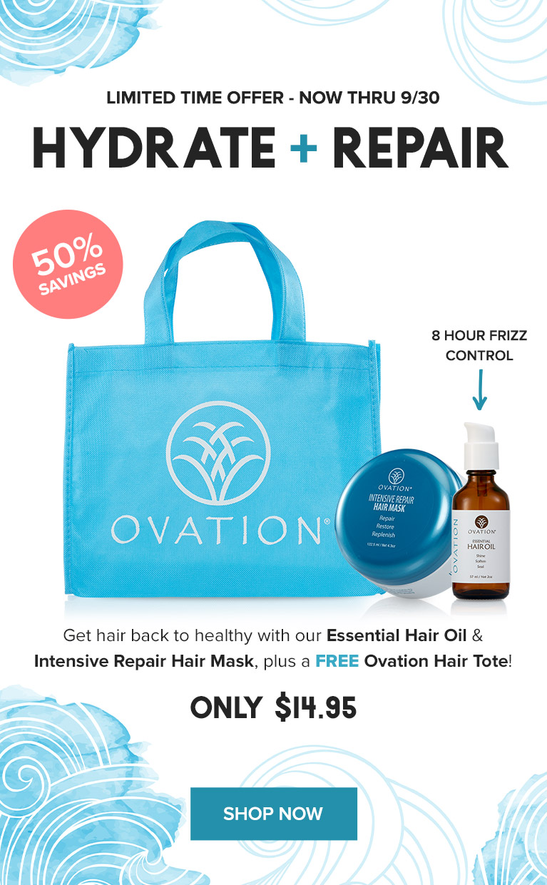 Summer Sendoff - Hydrate, Repair & Save with Ovation Hair