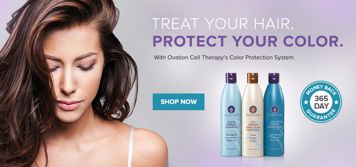 Beautiful Color, Beautiful Hair with Cell Therapy Color System