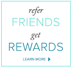 Refer Friends, Get Rewards - Click Here to Learn More